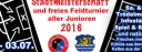 01. Juli bis 03. Juli 2016 - Feldturniere & Stadtmeisterschaft!